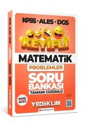 Yediiklim Yayınları - Yediiklim Yayınları 2022 KPSS ALES DGS Keyifli Matematik Problemler Tamamı Çözümlü Soru Bankası