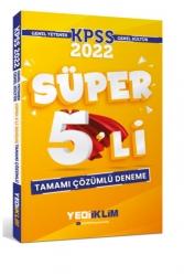 Yediiklim Yayınları - Yediiklim Yayınları 2022 KPSS Genel Yetenek Genel Kültür Tamamı Çözümlü Süper 5'li Deneme