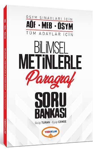 Yediiklim Yayınları - Yediiklim Yayınları AÖF MEB ÖSYM Tüm Adaylar İçin Bilimsel Metinlerle Paragraf Soru Bankası
