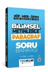 Yediiklim Yayınları - Yediiklim Yayınları Tüm Adaylar İçin Bilimsel Metinlerle Paragraf Soru Bankası