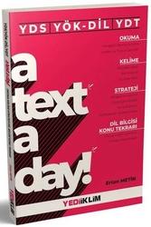 Yediiklim Yayınları - Yediiklim Yayınları YDS YÖK-DİL YDT A Text A Day Okuma-Kelime-Strateji-Dil Bilgisi Konu Tekrarı