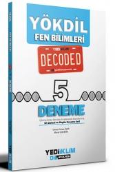 Yediiklim Yayınları - Yediiklim Yayınları YÖKDİL Fen Bilimleri Decoded 5 Deneme