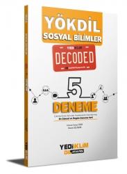 Yediiklim Yayınları - Yediiklim Yayınları YÖKDİL Sosyal Bilimler Decoded 5 Deneme