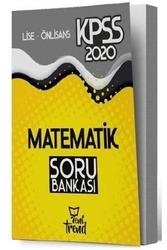 Yeni Trend Yayınları - Yeni Trend Yayınları 2020 KPSS Lise Ön Lisans Matematik Soru Bankası
