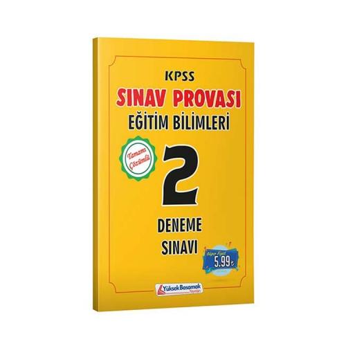 Yüksek Basamak Yayınları 2019 KPSS Eğitim Bilimleri Sınav Provası Çözümlü 2 Deneme Sınavı